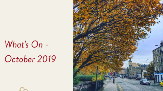 What's on Edinburgh October 2019